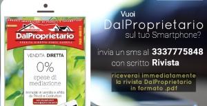 Invia RIVISTA al 3337775848 per ricevere DalProprietario sul tuo smartphone